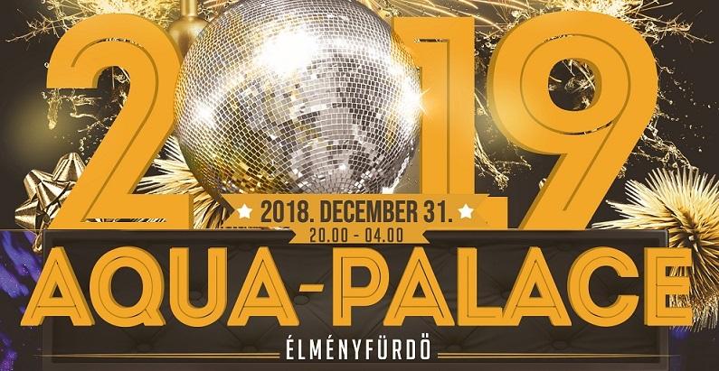 Aqua Palace szilveszter 2019